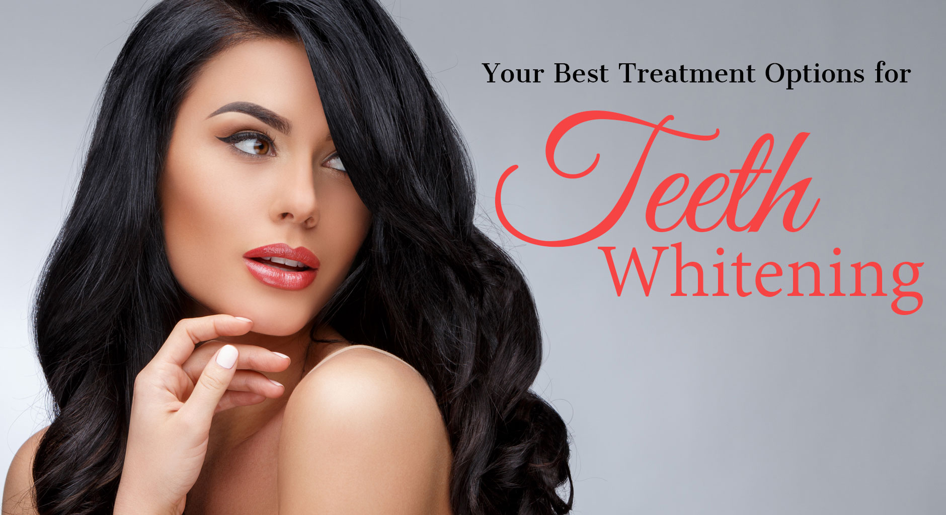 Your Best Treatment Options for Teeth Whitening